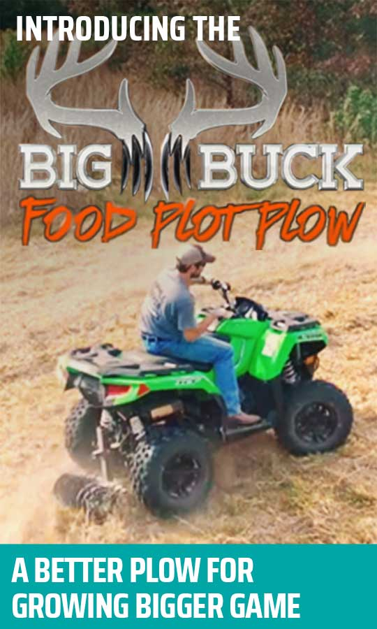 Introducing The Big Buck Food Plot Plow - A Better ATV Plow For Growing Bigger Game